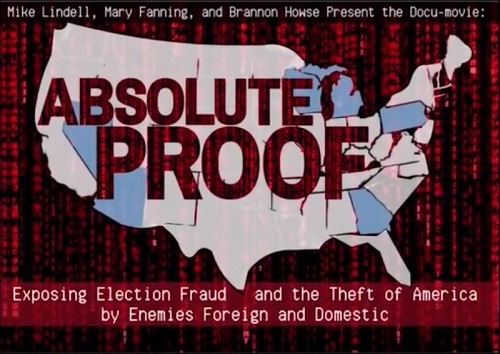 Absolute Proof - Mike Lindell Documentary of election theft